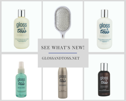 gloss and toss new hair products for best hair styling results